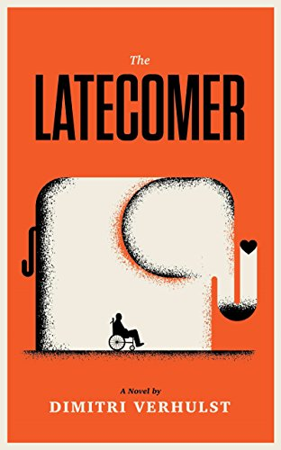 Dimitri Verhulst - The Latecomer